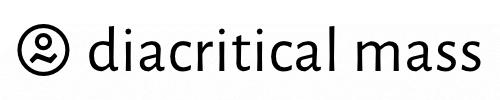 Diacritical Mass